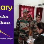 Raksha Bandhan, Military, Gurukul,asharam bapu,sant asharamji gurukul,gurukulbhopal